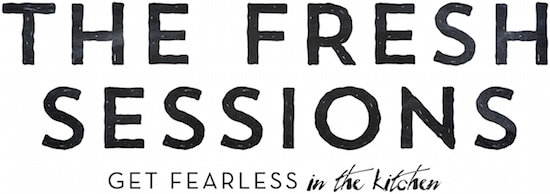 Fresh Sessions: Get Fearless in the Kitchen with FearlessFresh.com